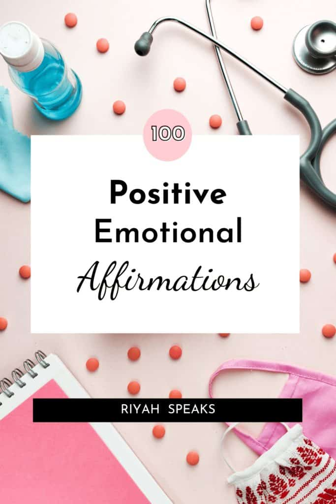 Pin this for 100 positive emotional affirmations