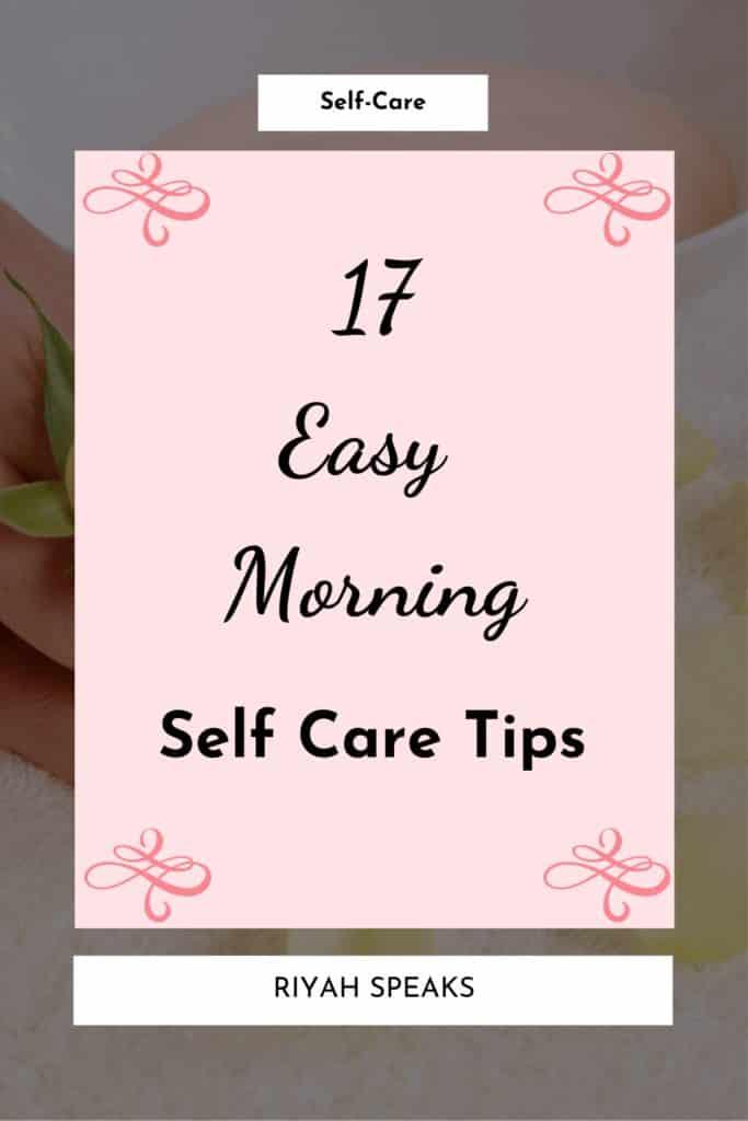 Easy Morning Self-Care Tips
