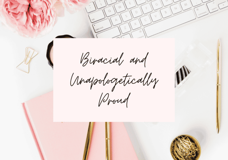 Biracial and unapologetic post