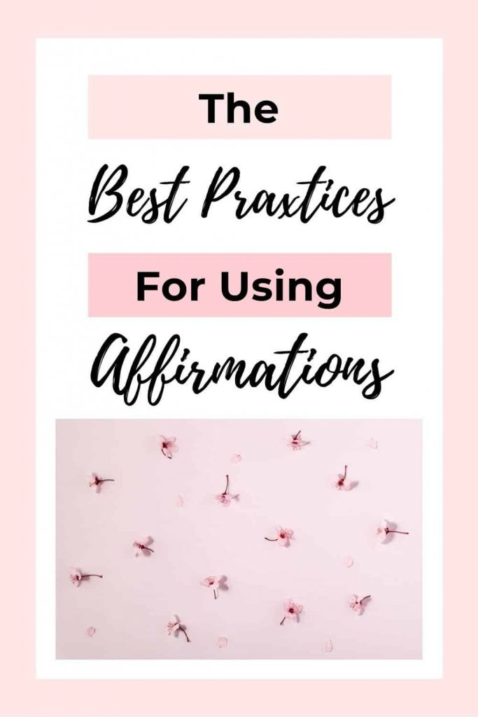 05 Best Practices for Using Daily Affirmations