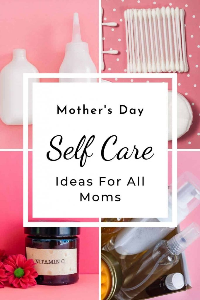 Mother's Day Self Care Ideas