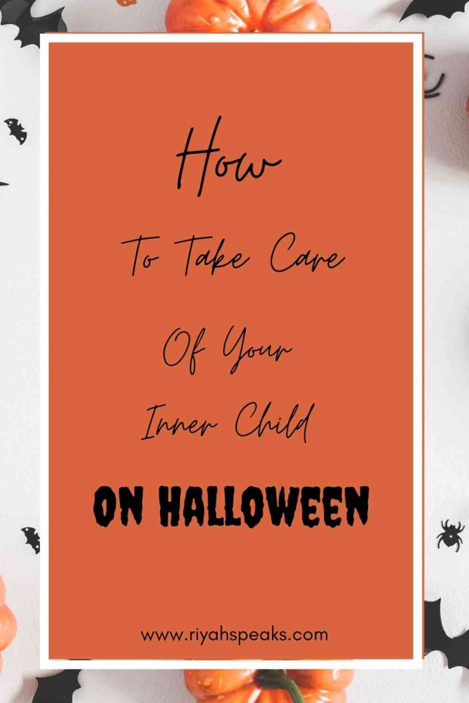 How to take care of your inner child on Halloween
